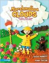 Marshmallow Clouds: And Other Yummy Things I Wish God Had Made