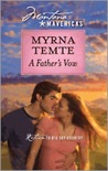 A Father's Vow (Montana Mavericks: Return To Whitehorn) (Silhouette Special Releases)