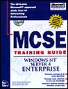 McSe Training Guide: Windows Nt Server 4 Enterprise (Training Guides)