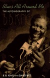 Blues All Around Me by B.B. King
