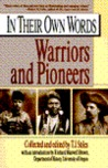 In their own words 2: warriors and pioneers