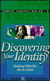 Discovering Your Identity: Realizing Who You Are in Christ