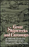 Great Shipwrecks And Castaways by Charles Neider