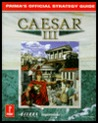 Caesar III: Prima's Official Strategy Guide
