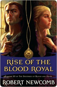Rise of the Blood Royal Rise of the Blood Royal Rise of the Blood Royal