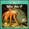 My Home is the Sea: Who Am I?