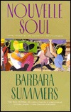 Nouvelle Soul by Barbara Summers