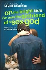 On the Bright Side, I'm Now the Girlfriend of a Sex God (Confessions of Georgia Nicolson, #2)