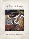A Time, A Season: Selected Poems of Toeti Heraty
