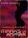 Marks of Admar (Champions of Terra, #4)