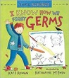 Sam's Science: I Know How We Fight Germs (Sam's Science)