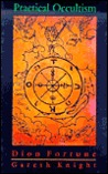 Practical Occultism by Dion Fortune