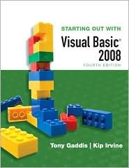 Starting Out with Visual Basic 2008 by Tony Gaddis