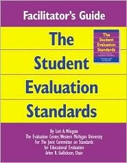 Facilitator's Guide to the Student Evaluation Standards
