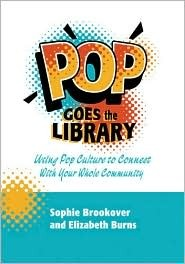 Pop Goes the Library by Sophie Brookover