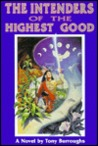 The Intenders of the Highest Good