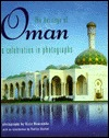 The Heritage of Oman: A Celebration in Photographs Ozzie Newcombe