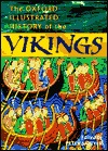 The Oxford Illustrated History Of The Vikings by Peter Sawyer