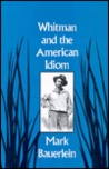 Whitman and the American Idiom