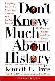 Don't Know Much About History - Updated and Revised Edition: Everything You Need to Know about American History But Never Learned