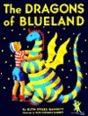 The Dragons of Blueland (My Father's Dragon Trilogy (Sagebrush))