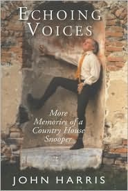 Echoing Voices: More Memoirs of a Country House Snooper