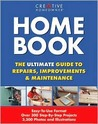 Home Book: The Ultimate Guide to Repairs, Improvements & Maintenance