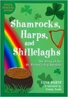 Shamrocks, Harps, and Shillelaghs: The Story of the St. Patrick's Day Symbols
