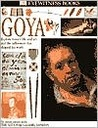 Goya (Eyewitness Books)