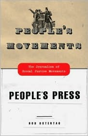 People's Movements, People's Press by Bob Ostertag