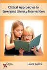 Clinical Approaches to Emergent Literacy Intervention