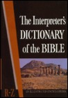 The Interpreter's Dictionary of the Bible, An Illustrated Encyclopedia (Volume 4: R-Z)