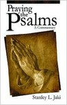Praying the Psalms: A Commentary