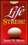 Is There Life After Stress?