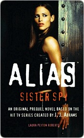 Sister Spy (Alias Prequels, #4)