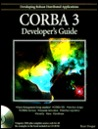 CORBA 3 [With Includes Sample Code, Applications, Middleware...]