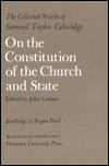 The Collected Works of Samuel Taylor Coleridge, Volume 10 : On the Constitution of the Church and State