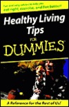 Healthy Living Tips for Dummies