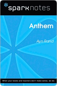Anthem (SparkNotes Literature Guide)