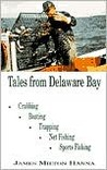 Tales from Delaware Bay