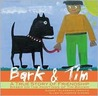 Bark & Tim: A True Story of Friendship (Based on the Paintings of Tim Brown)