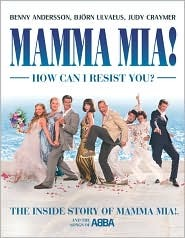 Mamma MIA! How Can I Resist You? by Benny Andersson