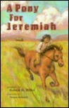 A Pony for Jeremiah
