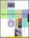 Creative Newsletters & Annual Reports: Designing Information