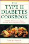 The Type II Diabetes Cookbook: Simple & Delicious Low-Sugar, Low-Fat & Low-Cholesterol Recipes