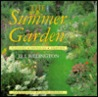 The Summer Garden: Planning, Preparing, Enjoying