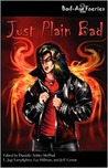 Just Plain Bad (Bad-Ass Faeries, #2)