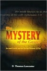 The Mystery of the Gospel: Jew and Gentile and the Eternal Purpose of God