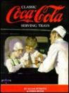 Classic Serving Trays of the Coca-Cola Company