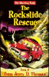 The Rockslide Rescue